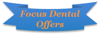 Focus Dental Offers